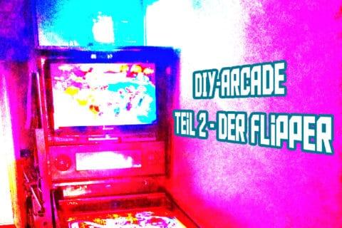 diyat2 480x320 - DIY Arcade Teil 2 - Der echt unechte Flipper