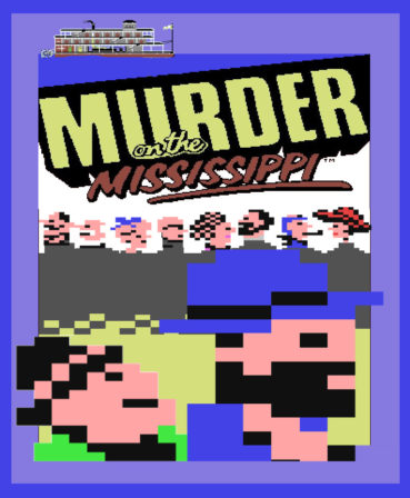 Murder on the Mississippi (C64, 1986)