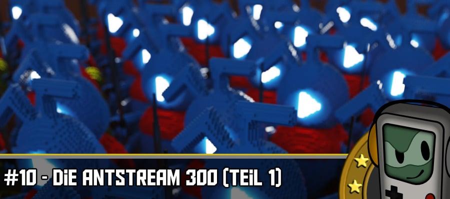 Antstream 900x400 - Die Antstream 300 - Teil 1