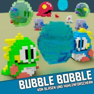Bubble Bobble - Von Blasen und Höhlenforschern