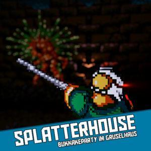 Splatterhouse - Bukkakeparty im Gruselhaus