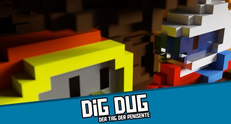 Digdug 780x420 - Dig Dug - Der Tag der Penisente
