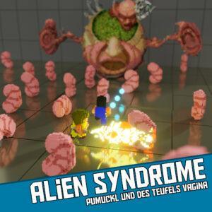 Alien Syndrome - Pumuckl und des Teufels Vagina