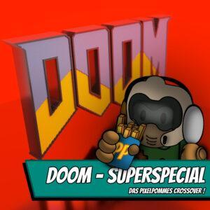 Doom Superspecial - Das Pixelpommes Crossover