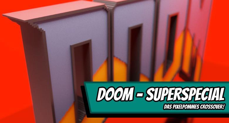 doom2000 780x420 - Doom Superspecial - das Pixelpommes Crossover