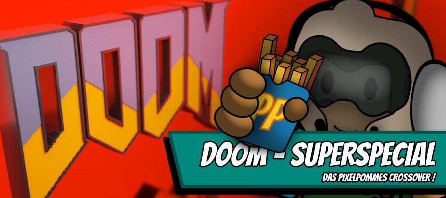 doom2000 900x400 - Doom Superspecial - das Pixelpommes Crossover