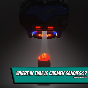 Where in Time is Carmen Sandiego? - Smooth like butter
