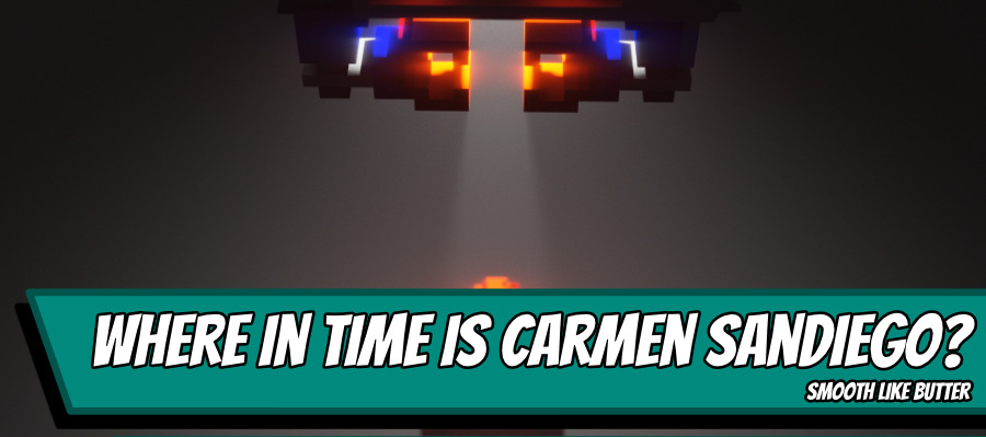 Carmensandiego200 900x400 - Where in Time is Carmen Sandiego? - Smooth like butter